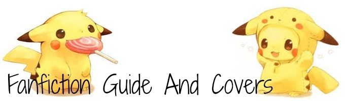 Fanfiction Guide And Covers!