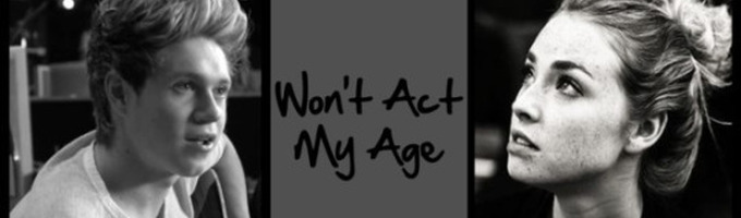 Won't Act My Age
