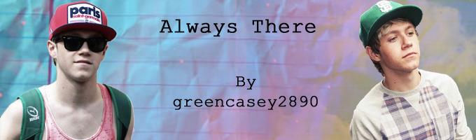 Always There (Frat Boy Niall FF)