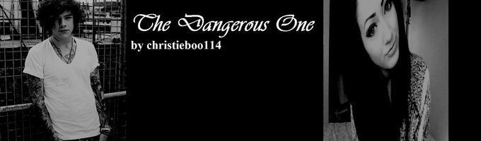 The Dangerous One