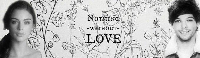 Nothing Without Love